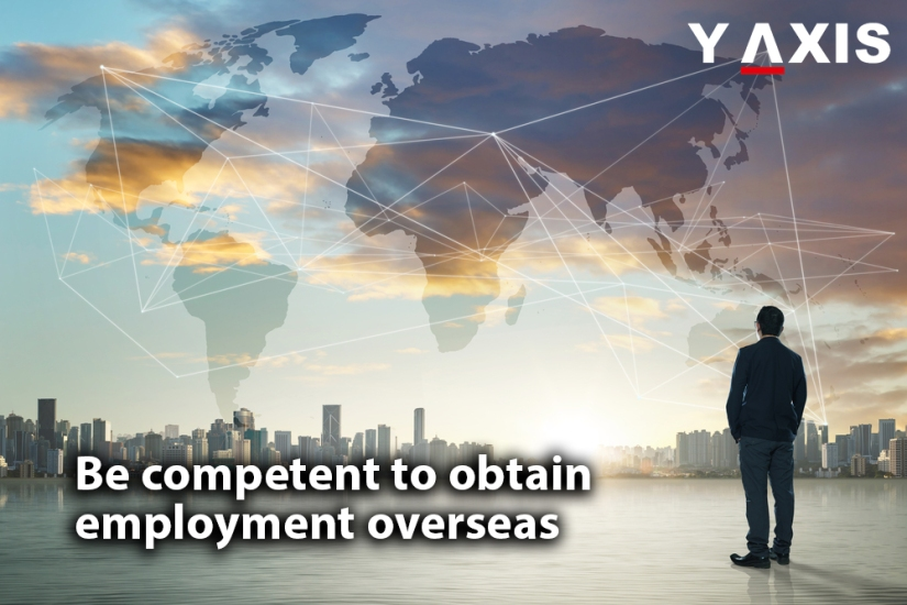 Be-competent-to-obtain-employment-overseas